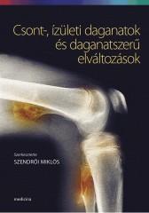 Csont-, ízületi daganatok és daganatszerű elváltozások | Onkológia | Medicina Könyvkiadó Webshop