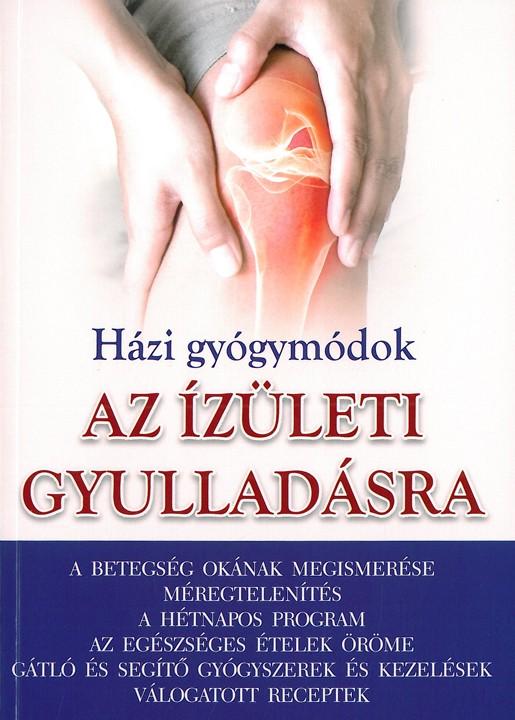 Házi gyógymódok - Az ízületi gyulladásra - Szalay Könyvek